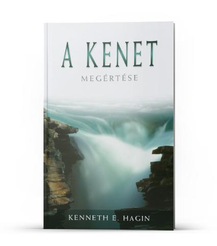Kenneth E. Hagin: A kenet megértése